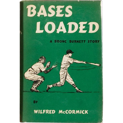 Bases Loaded -  A Bronc Burnett Story - SIGNED