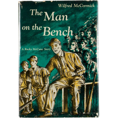 The Man on the Bench - A Rocky McCune Baseball Novel - SIGNED