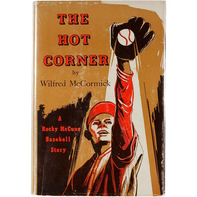 The Hot Corner - A Rocky McCune Baseball Novel - SIGNED