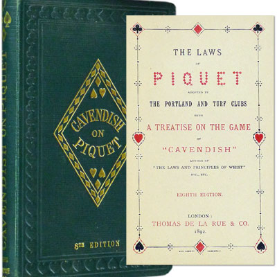 The Laws of Piquet – Adopted by the Portland and Turf Clubs with a Treatise on the Game