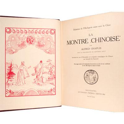 La Montre Chinois. Relations de l'Horologie Suisse avec la China
