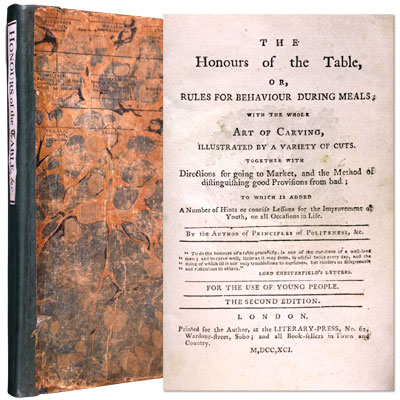 The Honours of the Table, or, Rules for Behaviour during Meals; with the whole Art of Carving, illustrated by a variety of cuts; together with Directions for Going to Market, and the Method of distinguishing good Provisions from bad; to which is added A Number of Hints or concise Lessons for the Improvement of Youth, on all Occasions in Life. – For the Use of Young People
