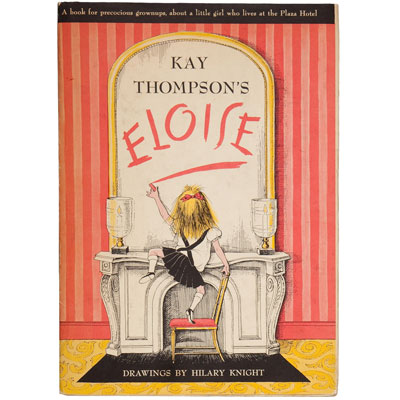 Eloise. A Book for Precocious Grown Ups