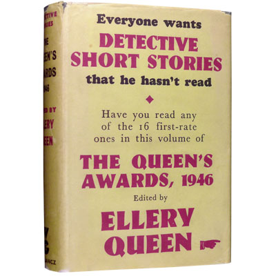 The Queen's Awards, 1946. The Winners of the First Annual Detective Short-Story Contest Sponsored By Ellery Queen's Mystery Magazine.