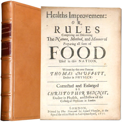 Healths Improvement: or, Rules Comprising and Discovering The Mature, Method, and Manner of Preparing all sorts of Food Used in this Nation.