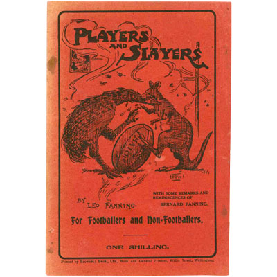 Players and Slayers. With some Remarks and Reminiscences of Bernard Fanning.) - Inscribed and Annotated
