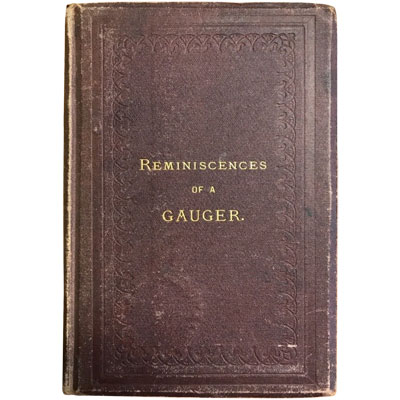 The Reminiscences of a Gauger