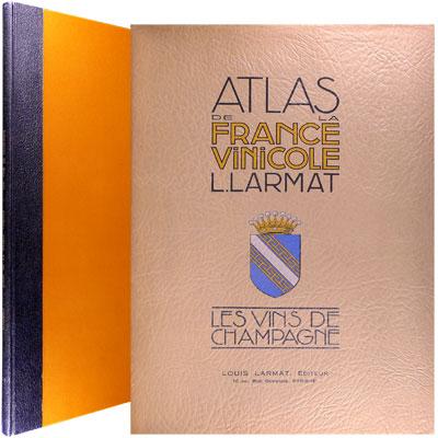 Atlas de la France Vinicole - Tome IV. Les Vins de Champagne