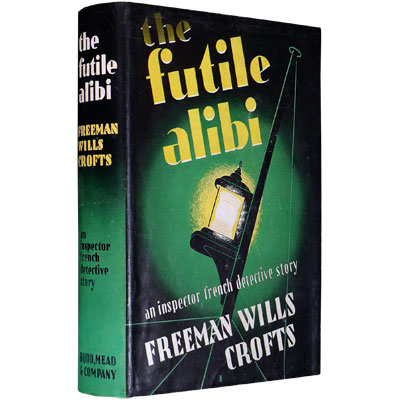 The Futile Alibi - An Inspector French Detective Story