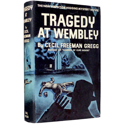Tragedy at Wembley. A Tale of Inspector Higgins
